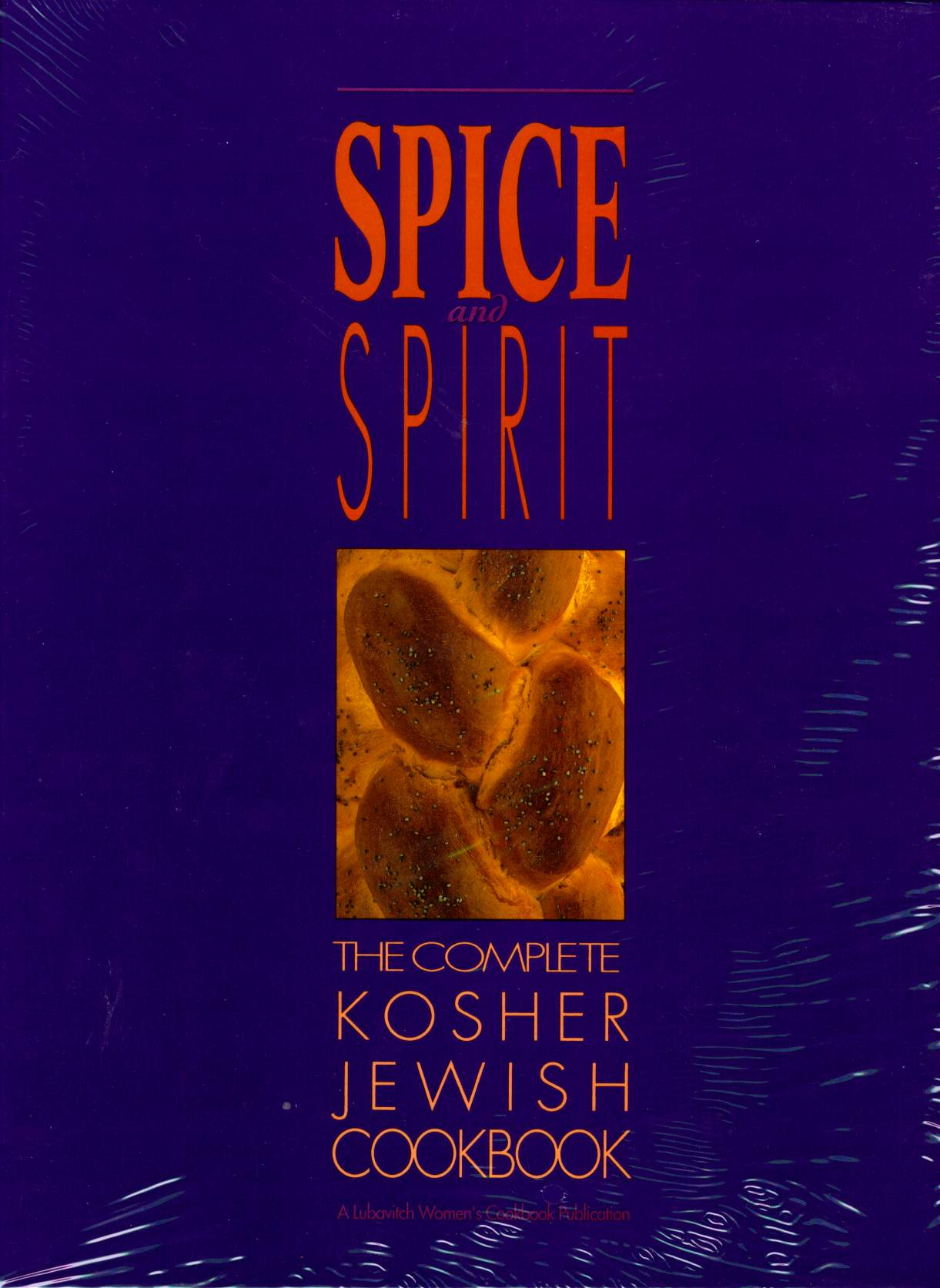 Spice and Spirit - The Complete Jewish Cookbook