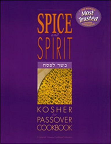 Spice and Spirit Passover Cookbook (Third Edition)