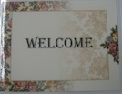 Laminated Welcome Sign