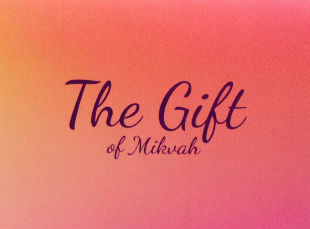 The Gift of Mikvah